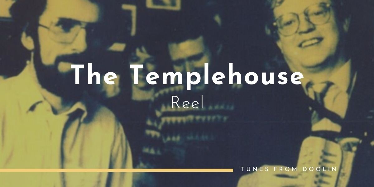 The Templehouse (Reel) | Tunes From Doolin | Irish Traditional Music