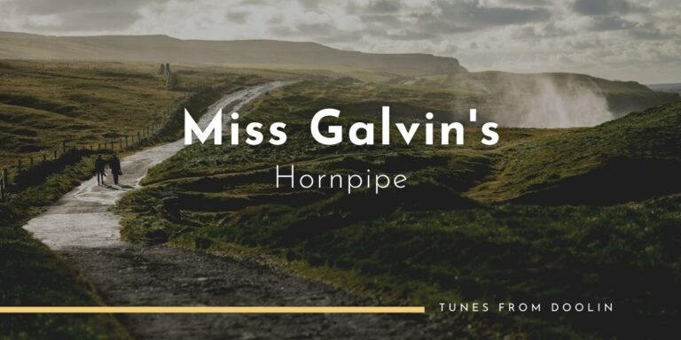 Miss Galvin's (Hornpipe) | Tunes From Doolin | Irish Traditional Music
