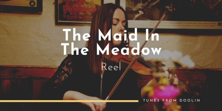 The Maid In The Meadow (reel) | Tunes From Doolin | Irish Traditional Music