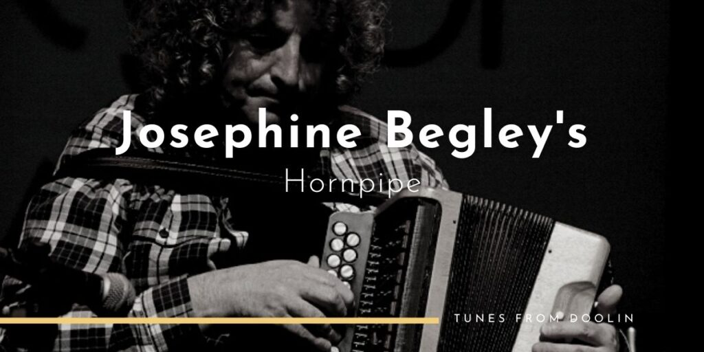 Josephine Begley's (hornpipe) | Tunes From Doolin | Irish Traditional Music