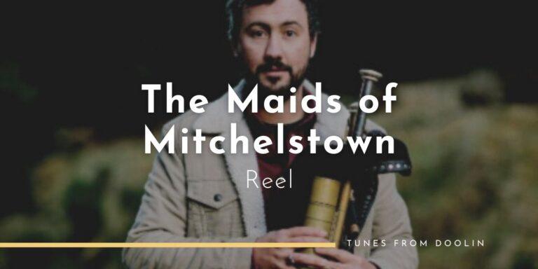 The Maids of Mitchelstown (reel) | Tunes From Doolin | Irish Traditional Music