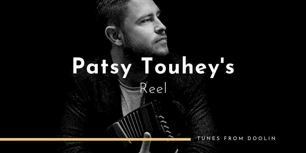 Patsy Touhey's Reel (reel)   Tunes From Doolin   Irish Traditional Music