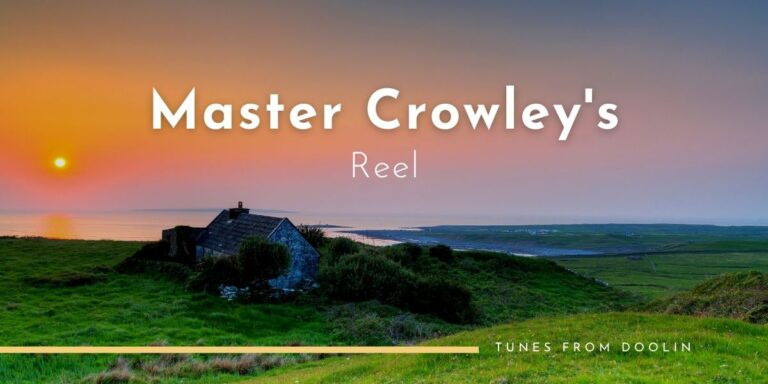 Master Crowley's (reel) | Tunes From Doolin | Irish Traditional Music