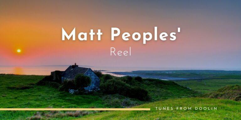 Matt Peoples' (reel) | Tunes From Doolin | Irish Traditional Music