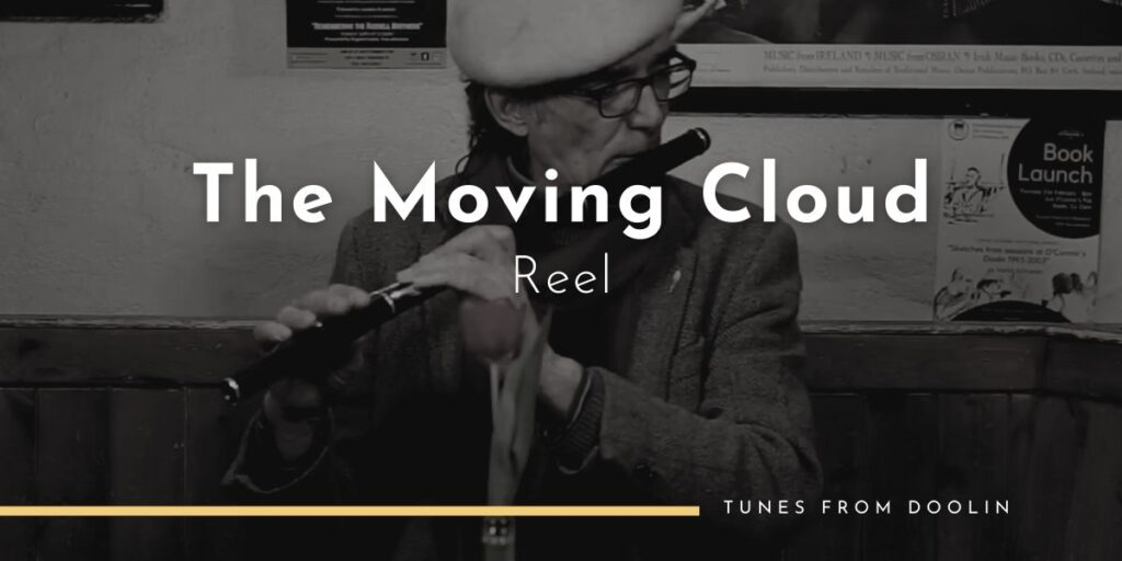 The Moving Cloud (reel) | Tunes From Doolin | Irish Traditional Music