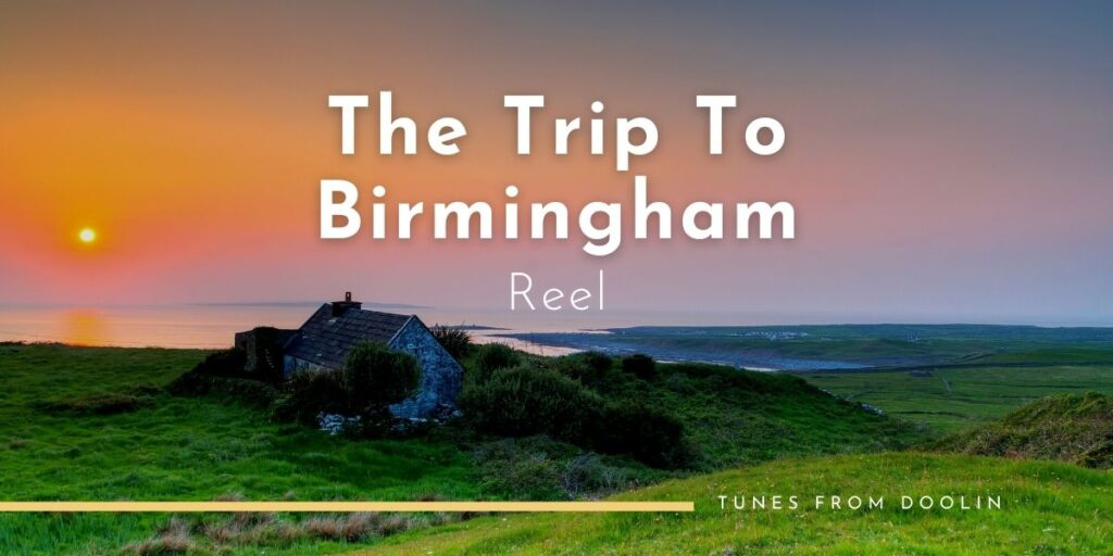The Trip To Birmingham (Josie McDermott's) (reel)   Tunes From Doolin   Irish Traditional Music