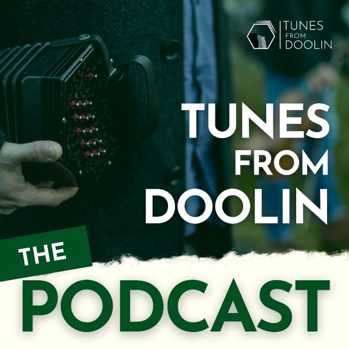 The Tunes From Doolin Podcast | Traditional Irish Music Podcast from Co. Clare